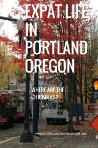 Expat life - portland oregon