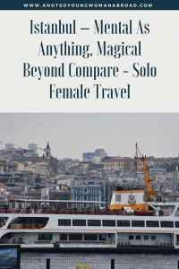 Istanbul Solo Travel