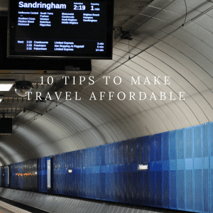 10 Tips to make travel affordable