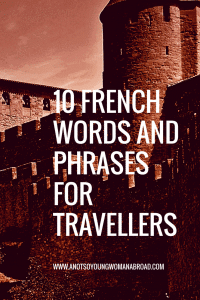 French Words and phrases for Travellers