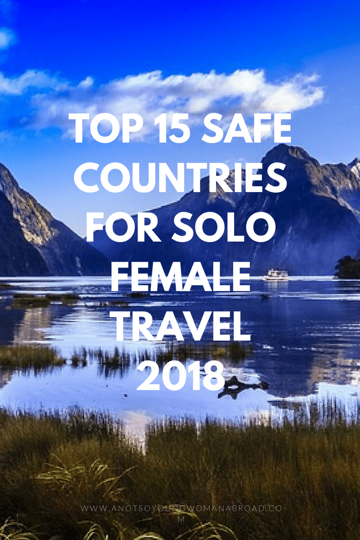 Top 15 Safest Countries for Solo Female Travel 2018
