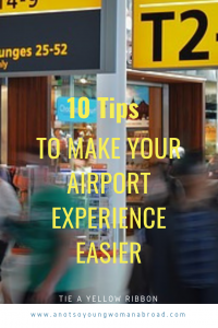 Ten tips to make your airport experience easier
