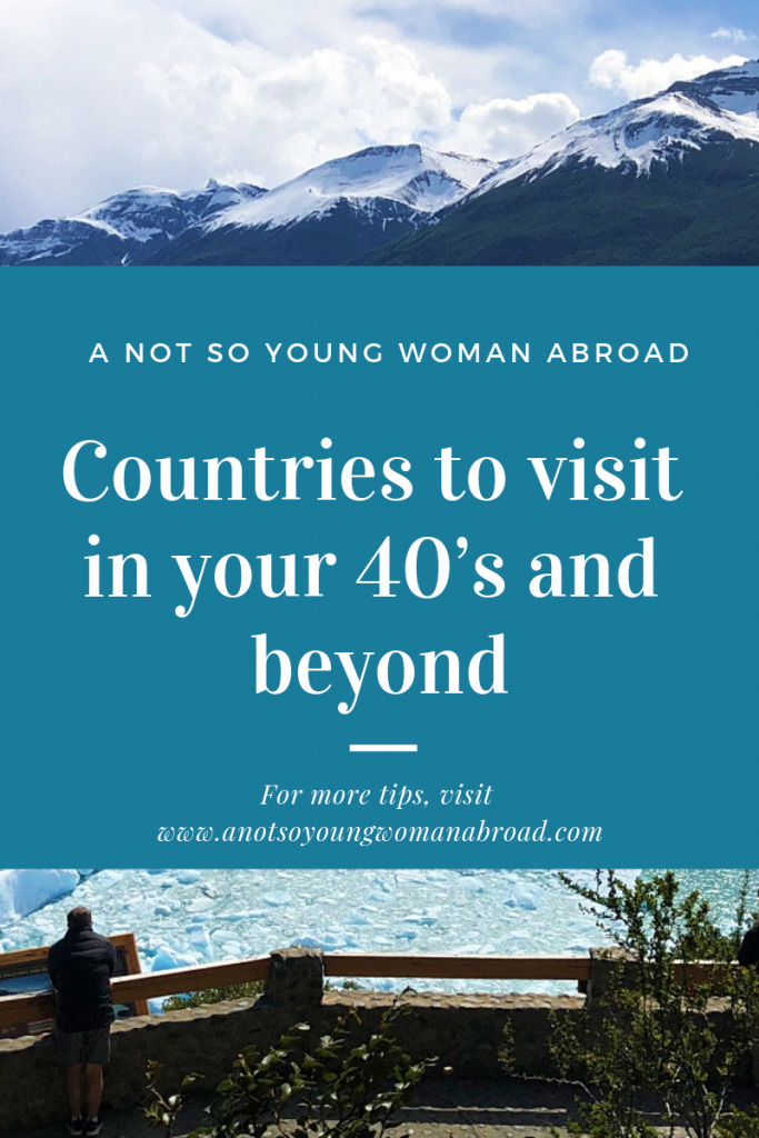 Deciding where to go on your next trip or planning that trip of a lifetime can be overwhelming. Find out some great places to visit in your 40's and beyond.